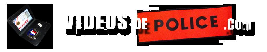 VIDEOS de POLICE .com – Vidéos et reportages sur la Police Nationale, Gendarmerie, Douane, …